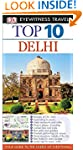Eyewitness Travel Guides Top Ten Delhi