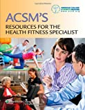 img - for ACSM's Resources for the Health Fitness Specialist book / textbook / text book