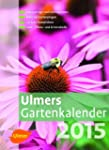 Ulmers Gartenkalender 2015