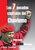 img - for Los 7 Pecados Capitales del Chavismo book / textbook / text book