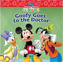 Goofy Goes to the Doctor (Disney Mickey Mouse Clubhouse
