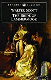 The Bride of Lammermoor (Penguin Classics) (0140436561) by Scott, Walter