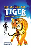 Storyteller: The Boy and the tiger and other stories for 9 to 11 year olds