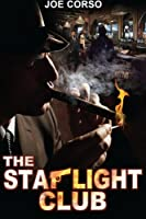 The Starlight Club (Volume 1)