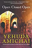 Open Closed Open: Poems (0156030500) by Amichai, Yehuda