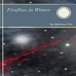 Fireflies in Winter Audiobook