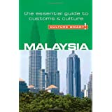 "Malaysia - Culture Smart!: the essential guide to customs & culture: The Essential Guide to Customs and Culturevon ""Victor King"""