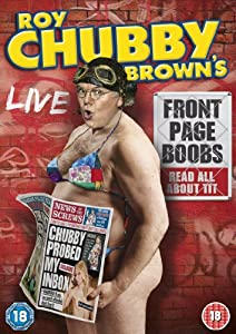 Roy Chubby Brown's Front Page Boobs [DVD]