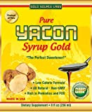 Pure Yacon Syrup Gold - 100% All Natural Sweetener and Sugar Substitute - 8 oz. Bottle - Non GMO - A Raw Food, This Root Syrup Is High In Prebiotics and FOS - Supports Natural Weight Loss, Controls Appetite, Boosts Metabolism and Lowers Blood Sugar Levels - Satisfaction Guaranteed