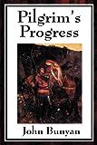 Pilgrim's Progress (Unexpurgated Start Publishing LLC)
