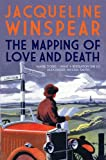Mapping of Love and Death (Maisie Dobbs)