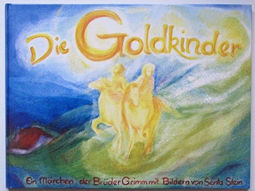 Die Goldkinder. Ein Märchen der Brüder Grimm