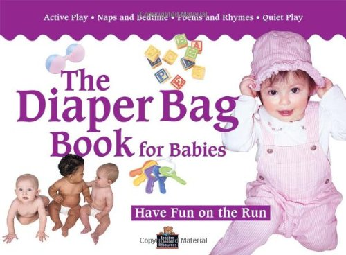 The Diaper Bag Book for Babies (0-18 months)