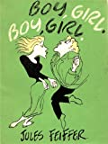 Boy, Girl. Boy, Girl. (0451023374) by Feiffer, Jules