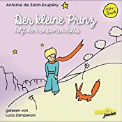 Der kleine Prinz hilft dem einsamen Fuchs (Der kleine Prinz 10) | Antoine de Saint-Exupéry