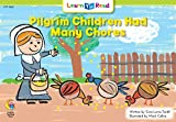 Pilgrim Children Had Many Chores (Learn to Read, Read to Learn)