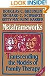 Metaframeworks: Transcending the Mode...