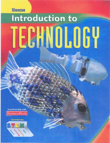 Introduction To Technology Student Edition