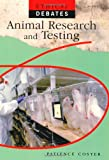 img - for Animal Testing (Ethical Debates) book / textbook / text book