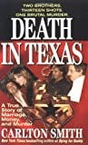 Death in Texas: A True Story of Marriage, Money, and Murder (St. Martin's True Crime Library)