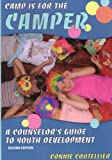Camp Is for the Camper: A Counselor's Guide to Youth Development