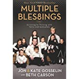 Multiple Bles8ings: Surviving to Thriving with Twins and Sextuplets ~ Kate Gosselin