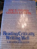 Reading critically, writing well: A reader and guide (0312021097) by Axelrod, Rise B