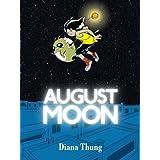 August Moon ~ Diana Thung