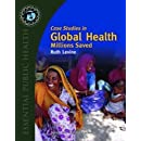 Case Studies in Global Health: Millions Saved (Texts in Essential Public Health)