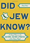 Did Jew Know?: A Handy Primer on the...