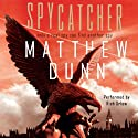 Spycatcher (       UNABRIDGED) by Matthew Dunn Narrated by Rich Orlow