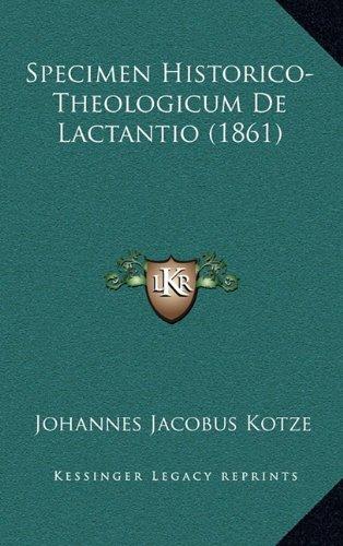 Specimen Historico-Theologicum de Lactantio (1861)
