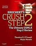 Brochert's Crush Step 2: The Ultimate USMLE Step 2 Review, 4e