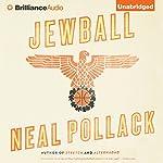 Jewball: A Novel | Neal Pollack