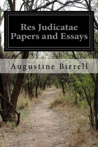 Res Judicatae Papers and Essays