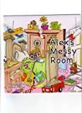 Alex's Messy Room