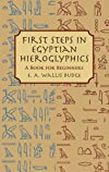 First Steps in Egyptian: A book for beginners