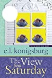 img - for The View from Saturday Reprint Edition by E. L. Konigsburg published by Atheneum Books for Young Readers (1998) Paperback book / textbook / text book