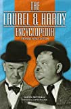 Glenn Mitchell The Laurel and Hardy Encyclopedia
