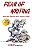 img - for Fear of Writing: putting the fun back into writing! by Milli Thornton (2014-04-23) book / textbook / text book
