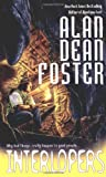 Interlopers (044100847X) by Foster, Alan Dean