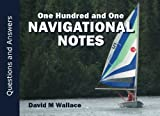 One Hundred and One Navigational Notes