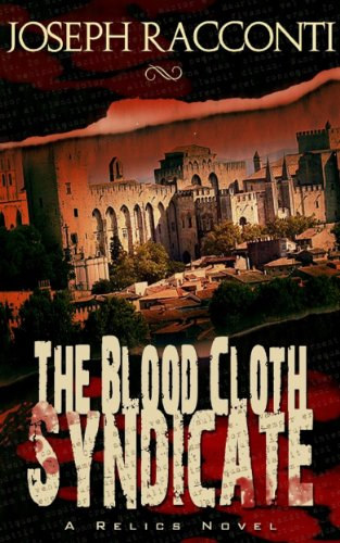 Free Kindle Book : The Blood Cloth Syndicate: A Relics Novel