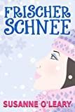 img - for Frischer Schnee (Eine Winterromanze) (German Edition) book / textbook / text book
