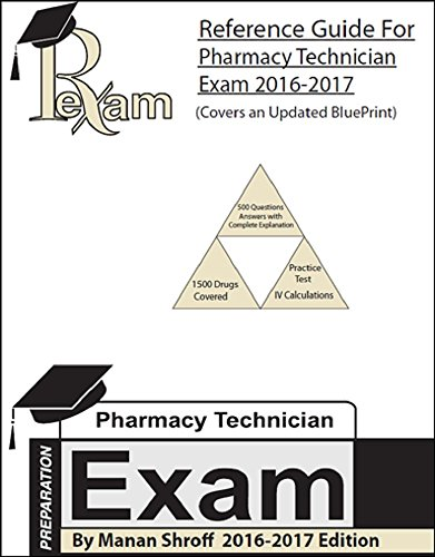 2016-2017 Edition Reference Study Guide for for the Pharmacy Technician Certification Board Exam PTCB Exam
