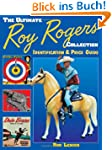 Ultimate Roy Rogers Collection: Ident...