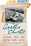 Come, Tell Me How You Live: An Archae...