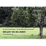 """Kein Jahr wie das andere: Die Seiten meines Lebens - Wie die Jahresringe eines Baumesvon """"Ursula Kraemer"""""""