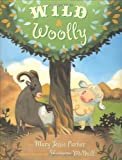img - for Wild and Woolly book / textbook / text book