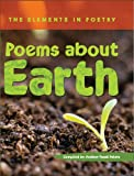 img - for Poems About Earth (The Elements in Poetry) book / textbook / text book